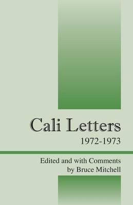 Cali Letters: 1972-1973 (Paperback)
