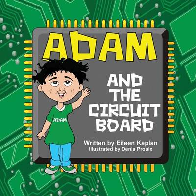 Adam and the Circuit Board (Paperback)