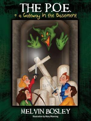 The P.O.E & a Gateway in the Basement (Paperback)