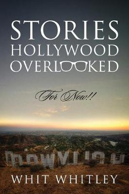 Stories Hollywood Overlooked: For Now!! (Paperback)