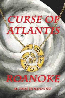 Curse of Atlantis: Roanoke (Paperback)