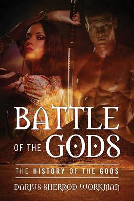 Battle of the Gods: The History of the Gods (Paperback)