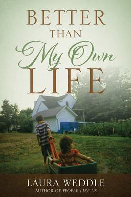 Better Than My Own Life (Paperback)