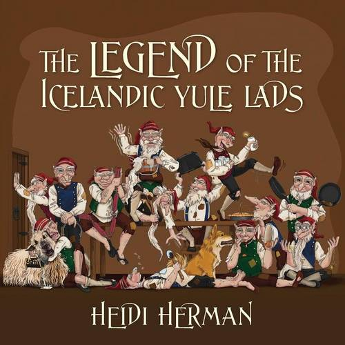 The Legend of the Icelandic Yule Lads (Paperback)