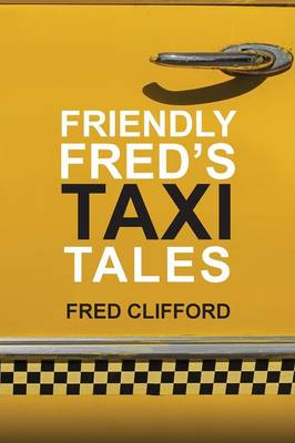 Friendly Fred's Taxi Tales (Paperback)