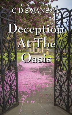 Deception at the Oasis (Paperback)