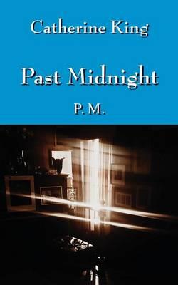Past Midnight: P.M. (Paperback)
