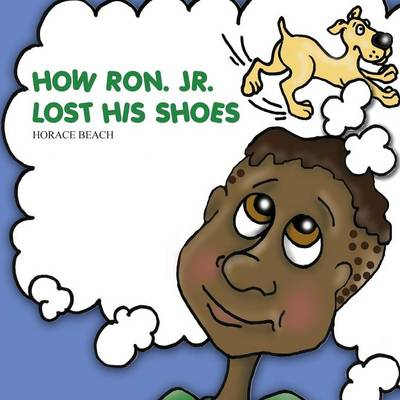 How Ron. Jr. Lost His Shoes (Paperback)