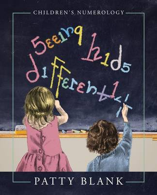 Seeing Kids Differently: Children's Numerology (Paperback)