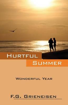 Hurtful Summer: Wonderful Year (Paperback)