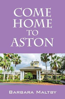 Come Home to Aston (Paperback)