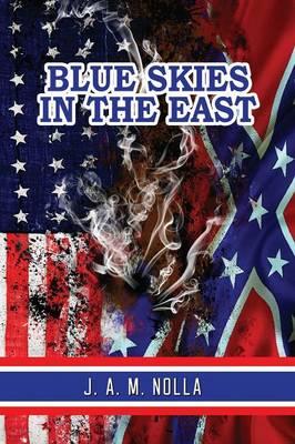 Blue Skies in the East (Paperback)