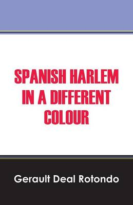 Spanish Harlem in a Different Colour (Paperback)