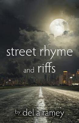 Street Rhyme and Riffs (Paperback)