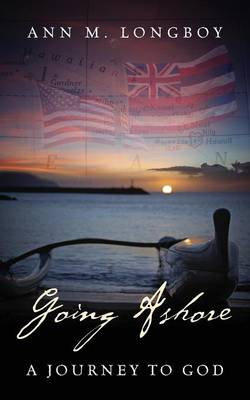 Going Ashore: A Journey to God (Paperback)