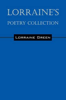 Lorraine's Poetry Collection (Paperback)