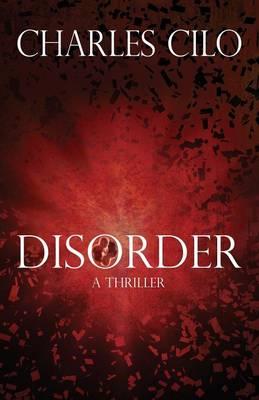 Disorder: A Thriller (Paperback)