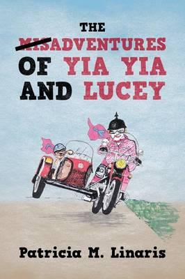 The Misadventures of Yia Yia and Lucey (Paperback)