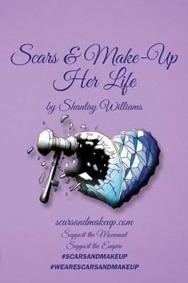 Scars & Make-up: Her Life (Paperback)
