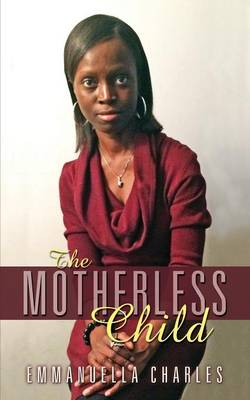 The Motherless Child (Paperback)