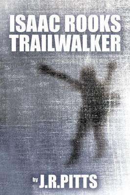 Isaac Rooks Trailwalker (Paperback)