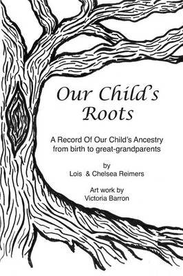 Our Child's Roots (Paperback)