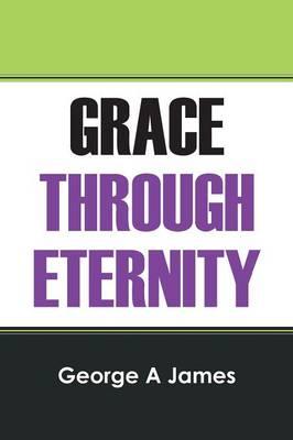 Grace Through Eternity (Paperback)