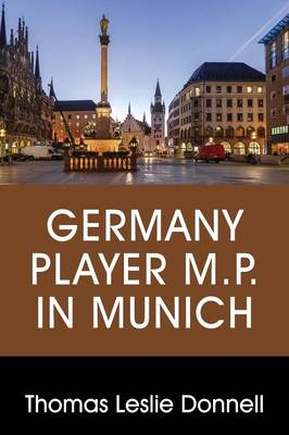 Germany Player M.P. in Munich (Paperback)