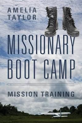 Missionary Boot Camp: Mission Training (Paperback)
