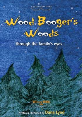 Sasquatch Tales: Woodbooger's Woods (Paperback)