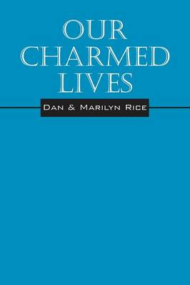 Our Charmed Lives (Paperback)