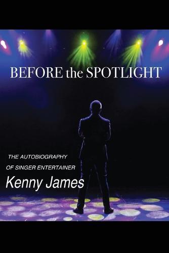 Before the Spot Light (Paperback)