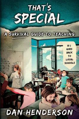 That's Special: A Survival Guide To Teaching (Paperback)