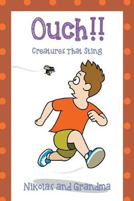 Ouch!! Creatures That Sting (Paperback)