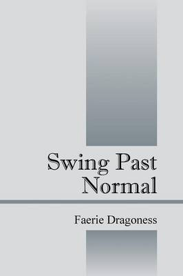 Swing Past Normal (Paperback)