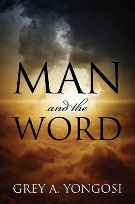 Man and the Word (Paperback)
