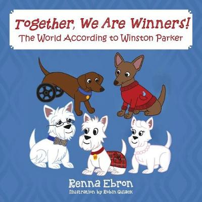 Together, We Are Winners!: The World According to Winston Parker (Paperback)