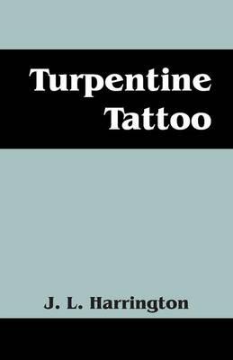 Turpentine Tattoo (Paperback)