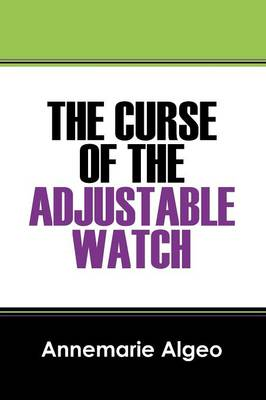 The Curse of the Adjustable Watch (Paperback)
