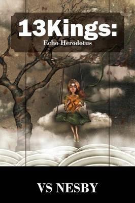 13kings: Echo Herodotus (Paperback)