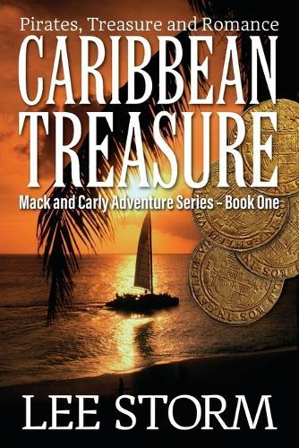 Caribbean Treasure: Pirates, Treasure and Romance (Paperback)