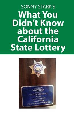 What You Didn't Know about the California State Lottery (Paperback)