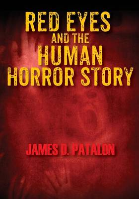 Red Eyes and the Human Horror Story (Paperback)