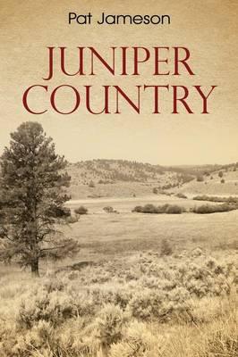 Juniper Country (Paperback)