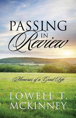 Passing in Review: Memories of a Good Life (Paperback)