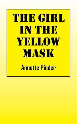 The Girl in the Yellow Mask (Paperback)