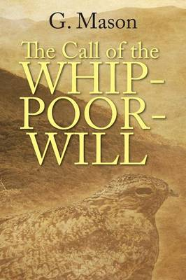 The Call of the Whip-Poor-Will (Paperback)