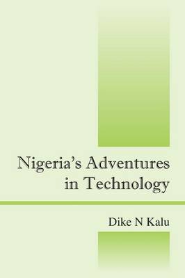 Nigeria's Adventures in Technology (Paperback)