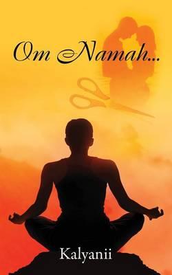 Om Namah... (Paperback)