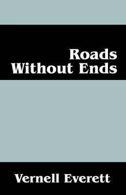 Roads Without Ends (Paperback)
